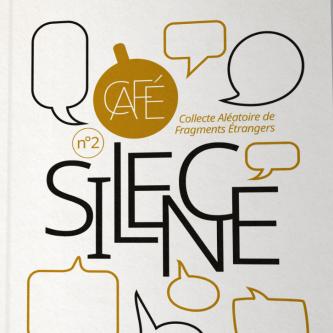 Revue Café #2 Silence
