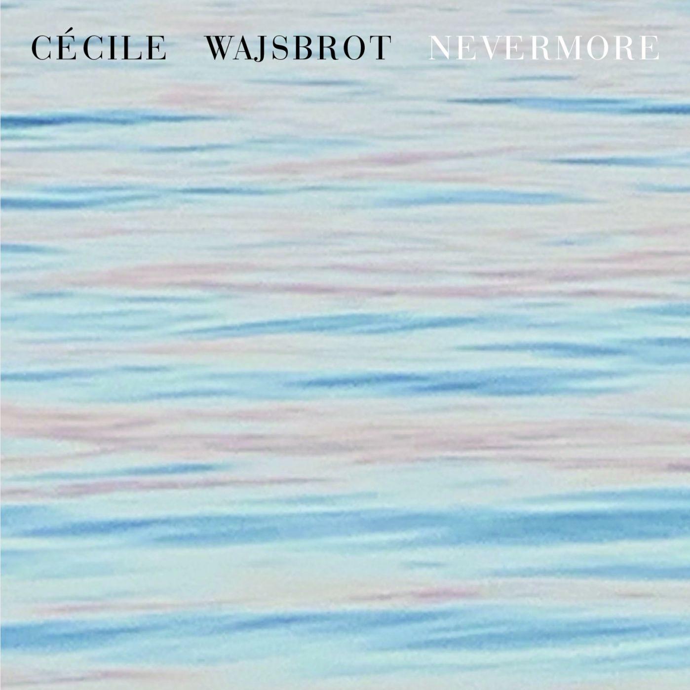 Couverture du livre Nevermore de Cécile Wajsbrot