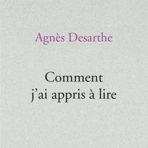 Couverture du livre Comment j'ai appris à lire d'Agnès Desarthe