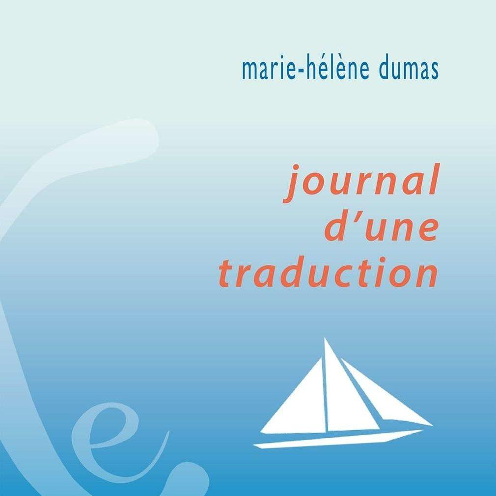 Couverture du livre Journal d'une traduction de Marie-Hélène Dumas