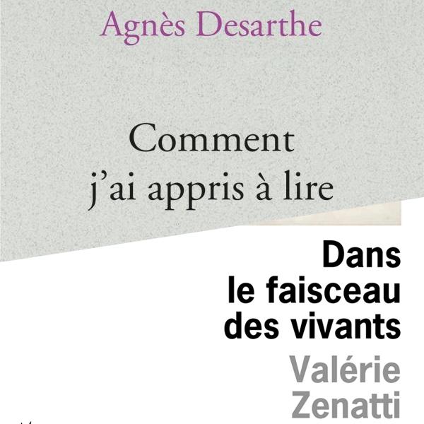 Agnès Desarthe & Valérie Zenatti: Comment j'ai appris à lire, Dans le faisceau des vivants : quand la non-fiction interroge la traduction (de la fiction)