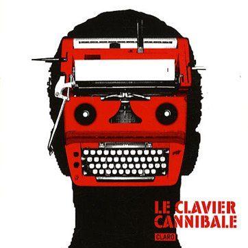 Couverture du livre Le clavier cannibale de Claro