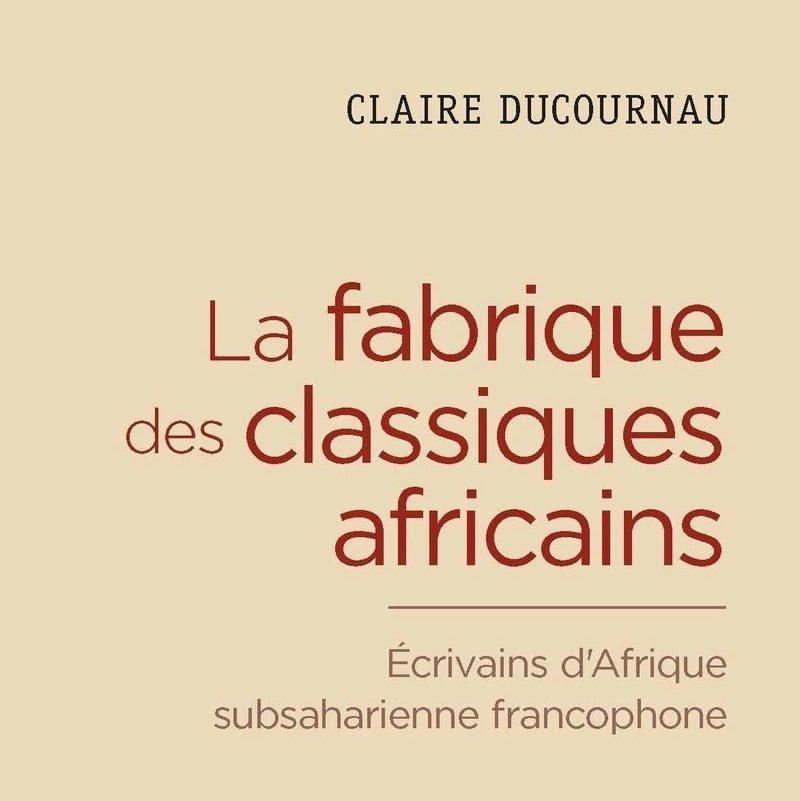 Couverture du livre La fabrique des classiques africains