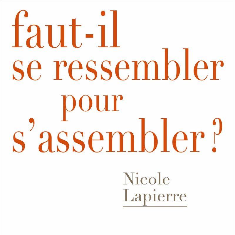 Couverture du livre Faut-il se ressembler pour s'assembler ?