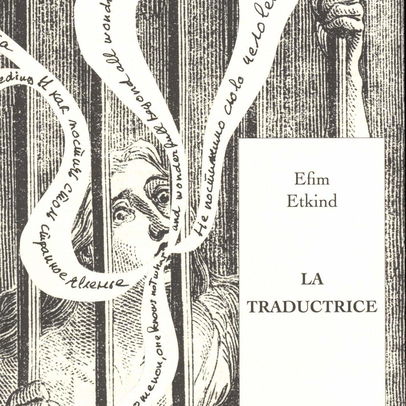 Couverture du livre La traductrive d'Efim Etkind